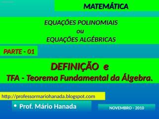 equacoes polinomiais ou algebricas - parte 01.pps