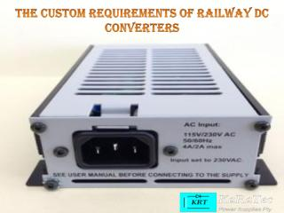 The Custom Requirements of Railway DC Converters .pdf