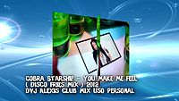 Cobra Starship - You Make Me Feel ( Dvj Alexis 2012) USO PERSONAL.mp4