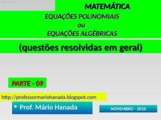 equacoes polinomiais ou algebricas - parte 09.pps